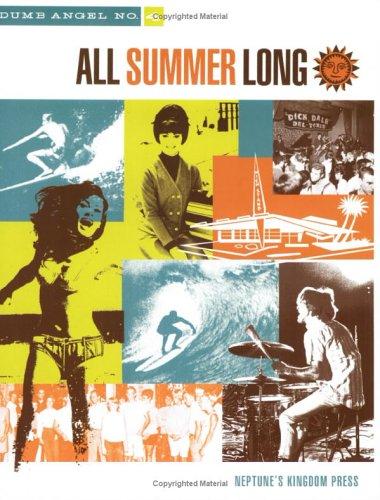 Dumb Angel No. 4: All Summer Long