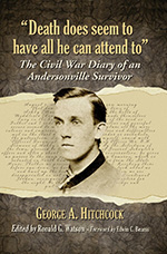 The Civil War Diary of an Andersonville Survivor