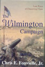 Last Rays of Departing Hope: The Wilmington Campaign